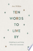 Ten Words to Live By Book PDF