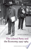 The Liberal Party and the Economy  1929 1964