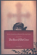 The Rose and the Cross