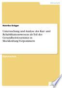 Untersuchung und Analyse des Kur  und Rehabilitationswesens als Teil des Gesundheitstourismus in Mecklenburg Vorpommern