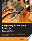 Raspberry Pi Robotics Projects   Second Edition