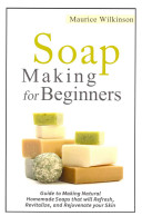 Soap Making For Beginners