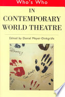 Who s who in Contemporary World Theatre