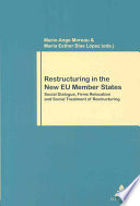 Restructuring in the New EU Member States