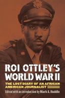 Roi Ottley s World War II