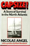 Capsize! a Story of Survival in the North Atlantic