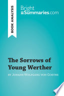 The Sorrows of Young Werther by Goethe  Book Analysis