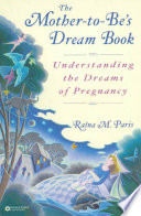 The Mother to Be s Dream Book