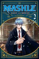 Mashle Magic And Muscles Vol 2