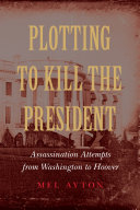 download ebook plotting to kill the president pdf epub
