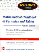 Schaum s Outline of Mathematical Handbook of Formulas and Tables  4th Edition