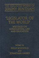 The Collected Works of Jeremy Bentham  Legislator of the World