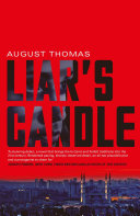 Liar's Candle Embassy In Turkey One Young Woman Finds