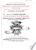 Scelta delle piu' belle ed utili speculazioni inglesi dello Spettatore, Ciarlatore, e Tutore tradotte in italiano. ..