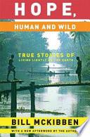 Hope  Human and Wild