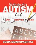 Understanding Autism Through Rapid Prompting Method : prompting method to hundreds of autistic children and...