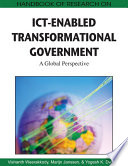 Handbook of Research on ICT Enabled Transformational Government  A Global Perspective