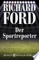 Der Sportreporter