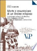 Morte e resurrezione di un ordine religioso