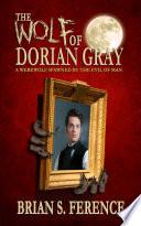 The Wolf of Dorian Gray