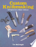 Custom Knifemaking