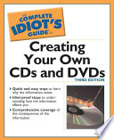 The Complete Idiot s Guide to Creating CDs and DVDs