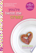 You re Bacon Me Crazy  A Wish Novel