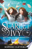 The Curse in the Candlelight  Scarlet and Ivy  Book 5