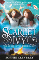 The Curse in the Candlelight (Scarlet and Ivy, Book 5) Book