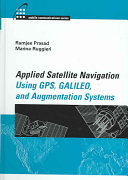 Applied Satellite Navigation Using GPS, GALILEO, and Augmentation Systems