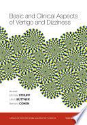 Basic and Clinical Aspects of Vertigo and Dizziness