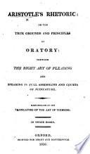 Aristotle s Rhetoric     Made English by the Translators of the Art of Thinking  In Three Books