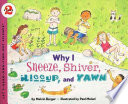 Why I Sneeze Shiver Hiccup Yawn