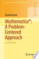 Mathematica    A Problem Centered Approach