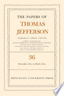 The Papers of Thomas Jefferson  Volume 36