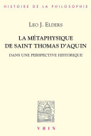 La M Taphysique De Saint Thomas D Aquin Dans Une Perspective Historique