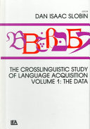 The Crosslinguistic Study Of Language Acquisition The Data