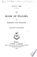 The Book Of Psalms In Hebrew And English Arranged In Parallelism