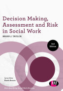 Decision Making, Assessment And Risk In Social Work : and compulsory cpd, has been designed...