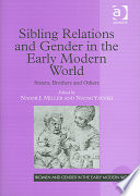 Sibling Relations and Gender in the Early Modern World