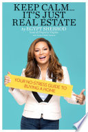 Keep Calm       It s Just Real Estate