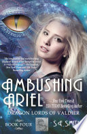 Ambushing Ariel: Dragon Lords of Valdier Book 4 by S.E. Smith