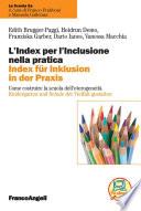L   Index per l   inclusione nella pratica Index f  r inklusion in der praxis  Come costruire la scuola dell   eterogeneit   Kindergarten und Schule der Vielfalt gestalten
