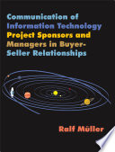 Communication of Information Technology Project Sponsors and Managers in Buyer Seller Relationships