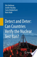 Detect and Deter  Can Countries Verify the Nuclear Test Ban