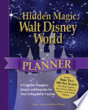 The Hidden Magic of Walt Disney World Planner