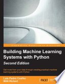 Building Machine Learning Systems with Python – Second Edition