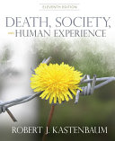 Death, Society, And Human Experience : an individual and as a...