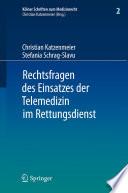 Rechtsfragen des Einsatzes der Telemedizin im Rettungsdienst