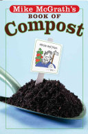 Mike McGrath s Book of Compost